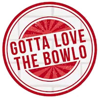 Gotta Love The Bowlo